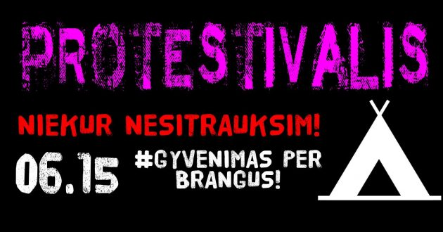 Protestivalis !!! Niekur nesitrauksim !!! #Gyvenimas per brangus !!!!