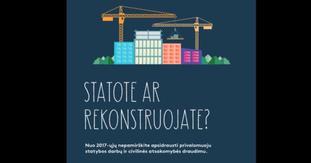 Naujas riebus kąsnis draudimo bendrovėms -privalomas statybos draudimas
